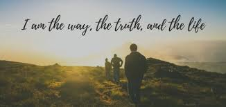 "Jesus said ""I am the Way, the Truth, and the Life"" - Meaning and ..."